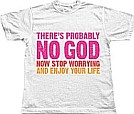 "The ""Probably No God"" teeshirt"